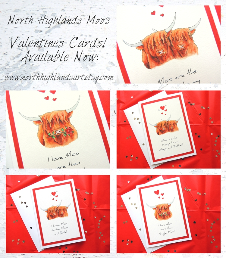 The North Highlands Moos present handmade and personalised Valentines Cards